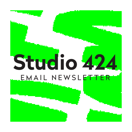 Studio 424 Email Newsletter